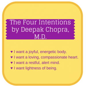 The Four Intentions by Deepak Chopra