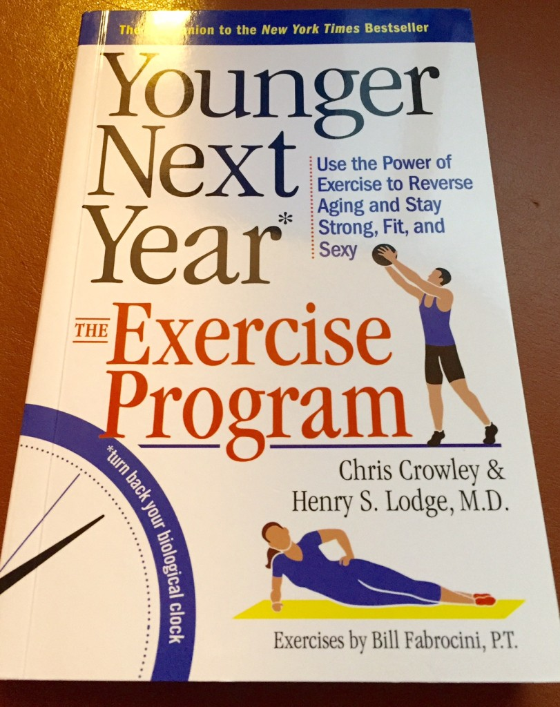Younger Next Year The Exercise Program, boomer wellness, life after 50, post 50