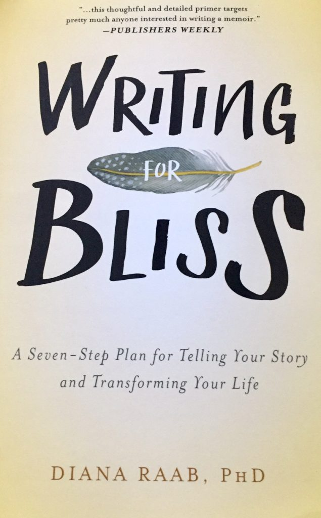 Writing For Bliss; memoir writing; book for memoir writing; meditation; reinvent yourself; books for boomers