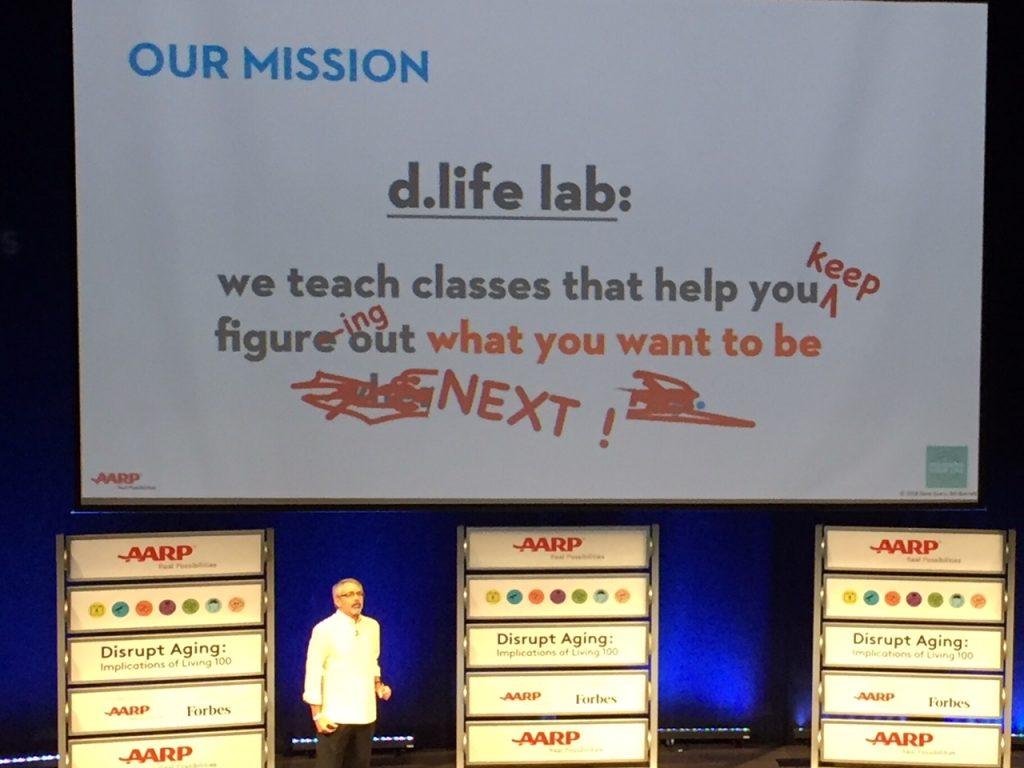 d.life lab; Stanford Life Design Lab; Dave Evans; disrupt aging; #live100