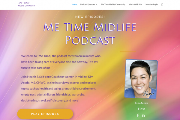 """Me Time"" Midlife Podcast with Kim Acedo"