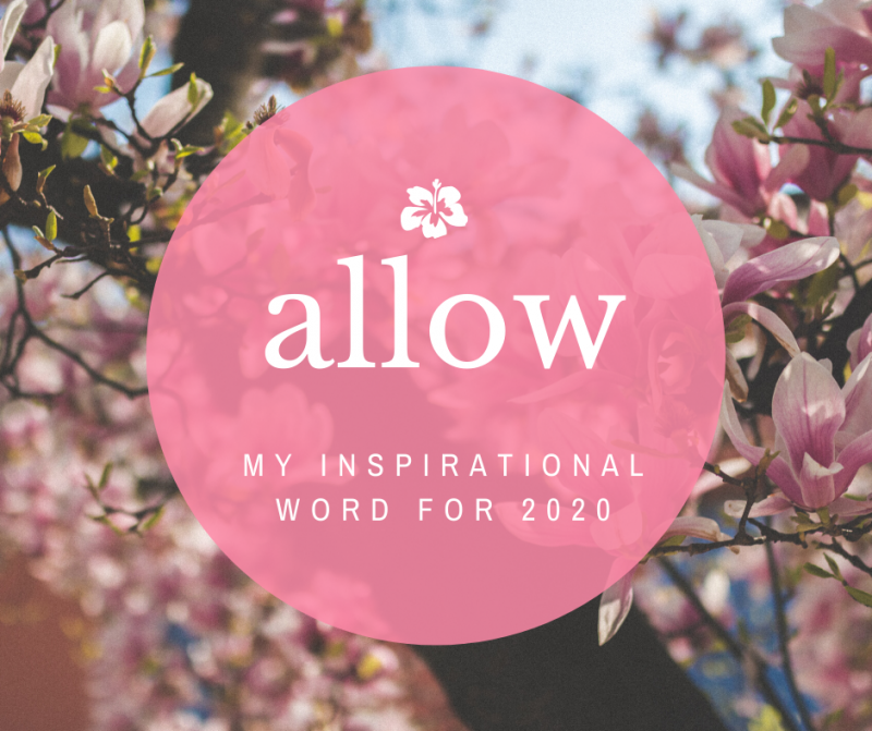 Allow - inspirational 2020 word
